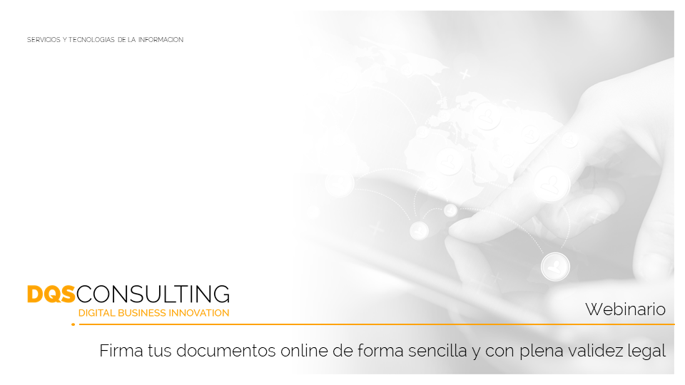 📢 Webinario: Firma tus documentos online de forma sencilla y con plena validez legal