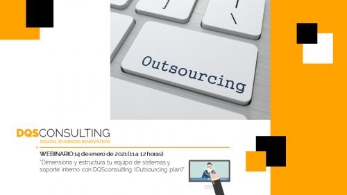 Dimensiona y estructura tu equipo de sistemas y soporte interno con DQSconsulting (Outsourcing plan)