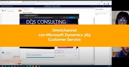 Omnichannel con Microsoft Dynamics 365 Customer Service